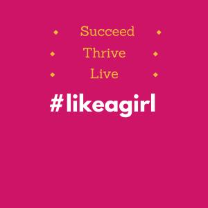 #likeagirl2